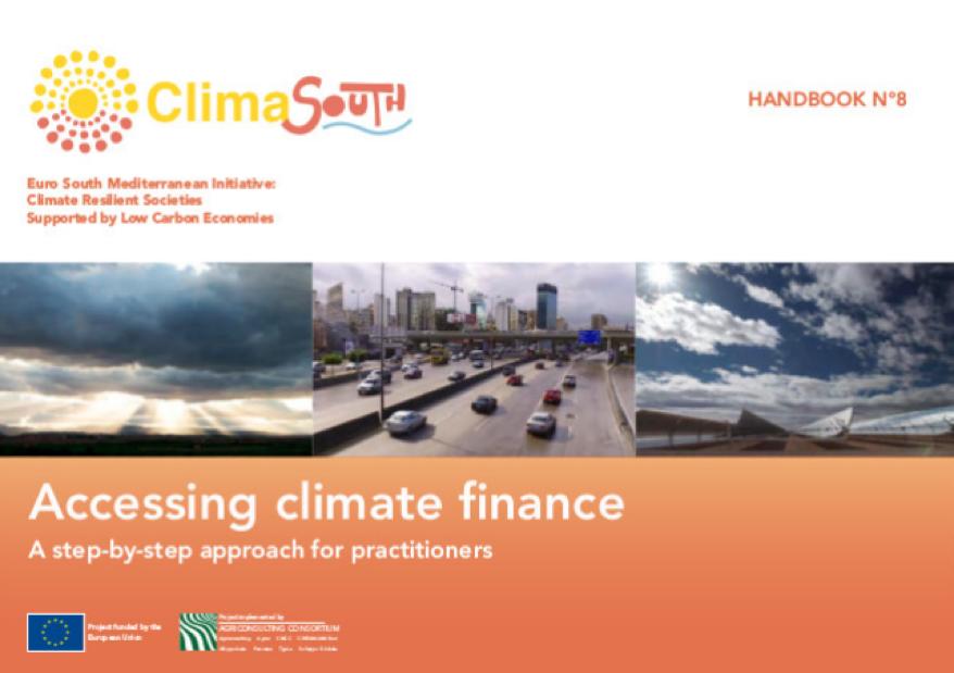 ClimaSouth Handbook N°8: Accessing Climate Finance