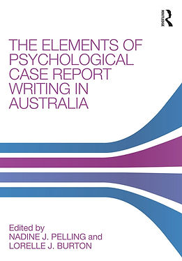 Elements of Psychological Case Report Writing in Australia