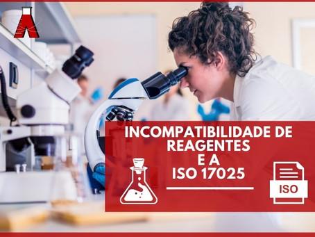 Saiba mais sobre a incompatibilidade de reagentes e a ISO 17025
