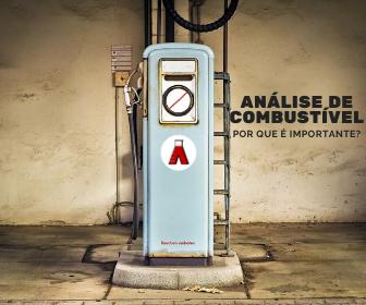 Análise de Combustível: Porque é importante?