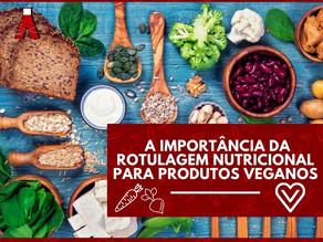 A importância da rotulagem nutricional para produtos veganos