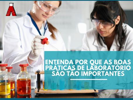 Entenda por que as Boas Práticas de Laboratório são tão Importantes