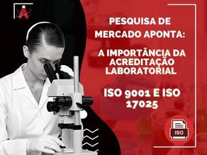 Pesquisa de mercado aponta: a importância da acreditação laboratorial