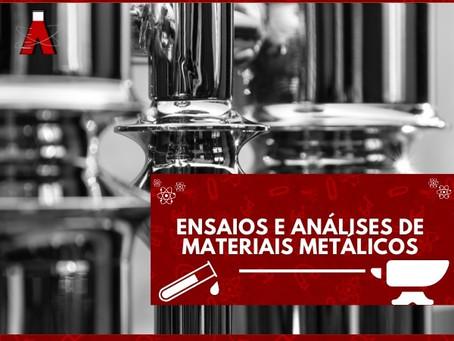Ensaios e análises de materiais metálicos