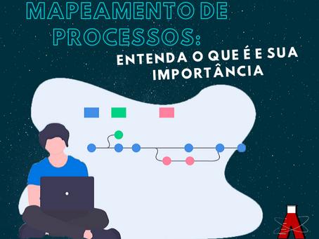 Mapeamento de Processos: Entenda o que é e sua Importância