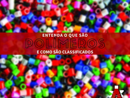 Polímeros: entenda o que são e como são classificados
