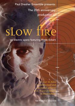 slow fire Dresher Ensemble