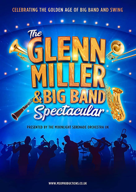 The Glenn Miller & Big Band Spectacular