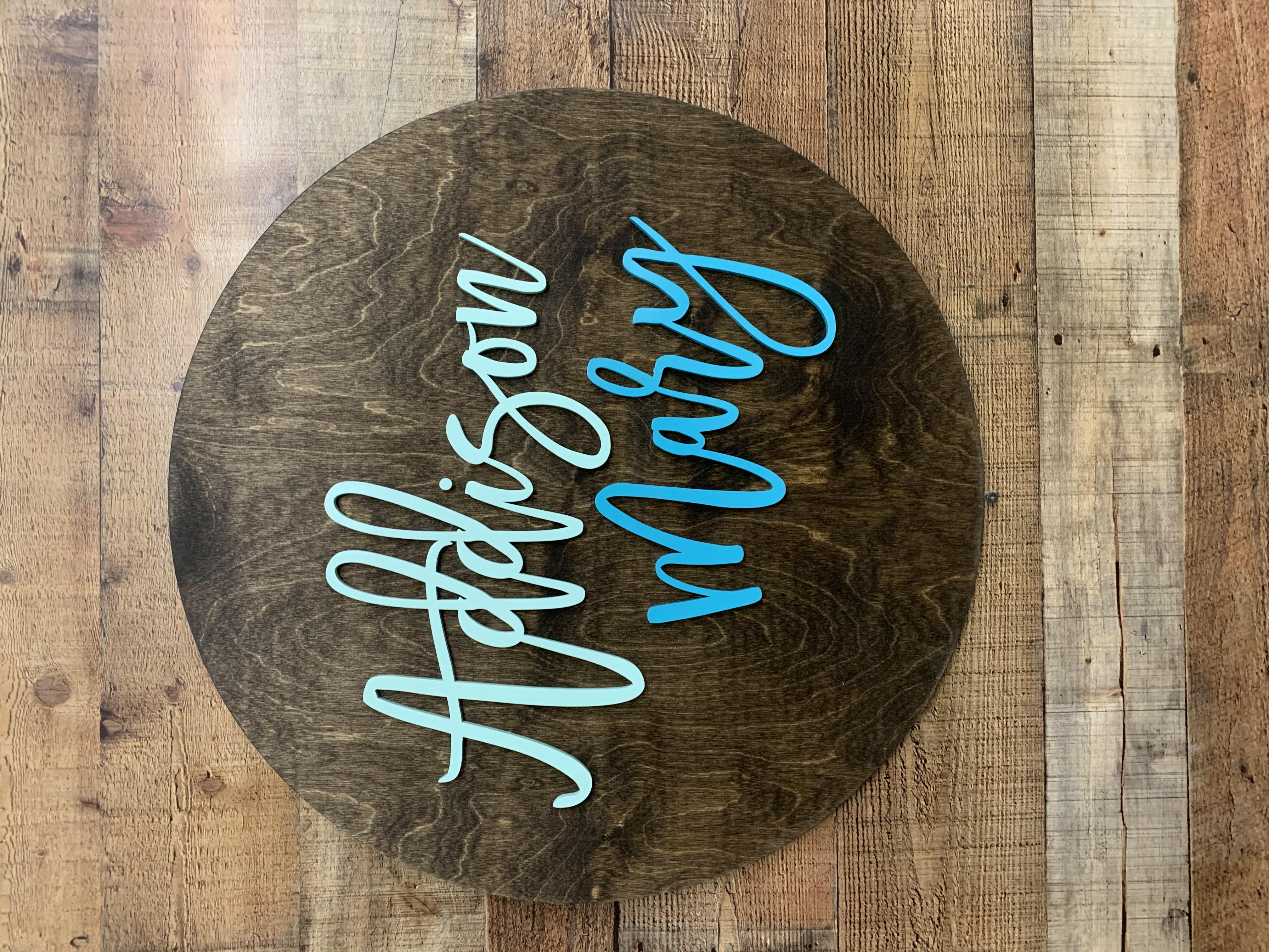 Round Name Sign-Addison Mary