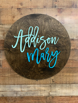 Round Name Sign-Addison Mary