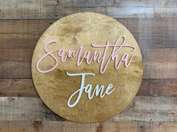 Round Name Sign-Samantha Jane
