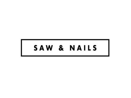 SAW & NAILS