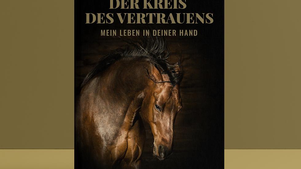 """Buch (Soft Cover ) """"Der Kreis des Vertrauens -Mein Leben in Deiner Hand"""""""