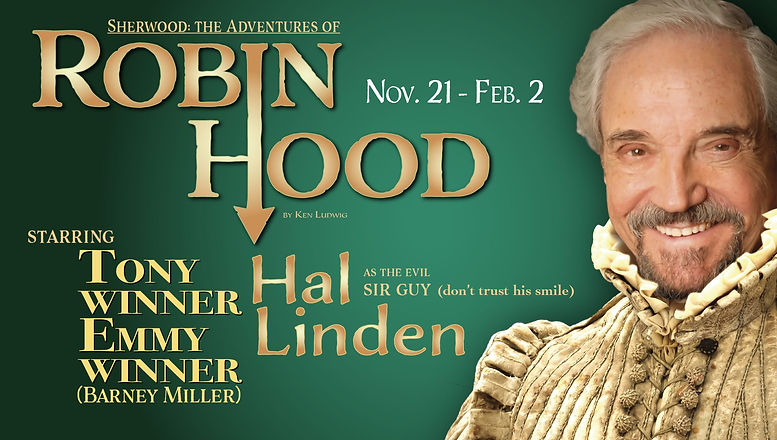 SHERWOOD Robin Hood New Theatre Hal Lind