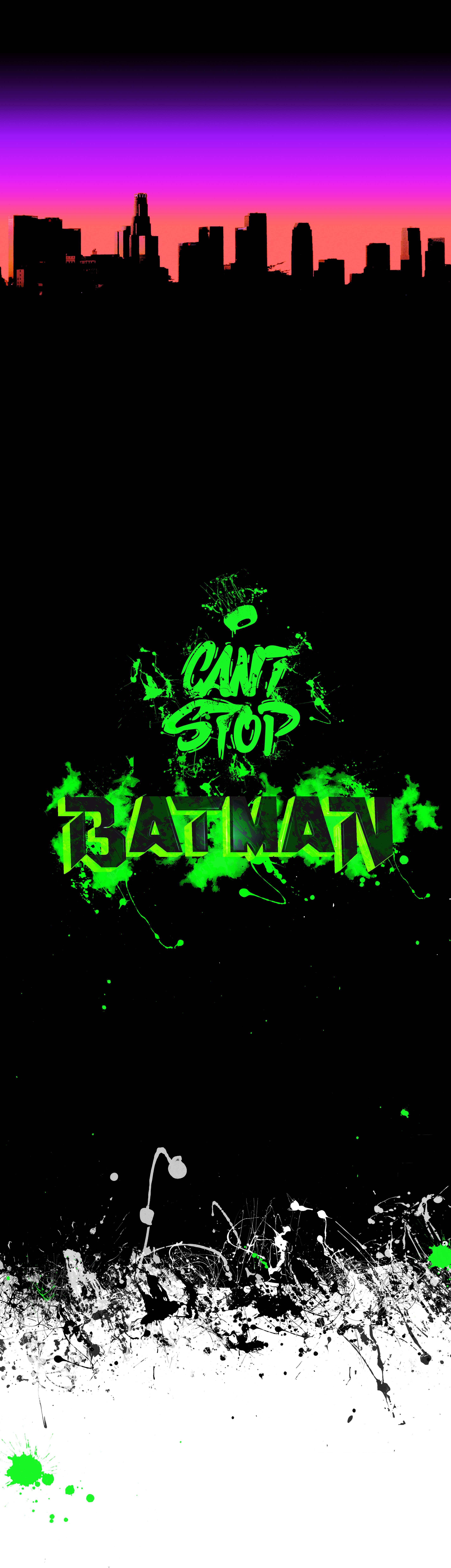 Can't Stop Batman