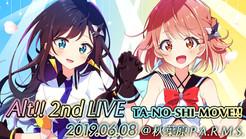 """今週末は・・・Alt!! 2nd LIVE """"TA-NO-SHI-MOVE!!"""""""