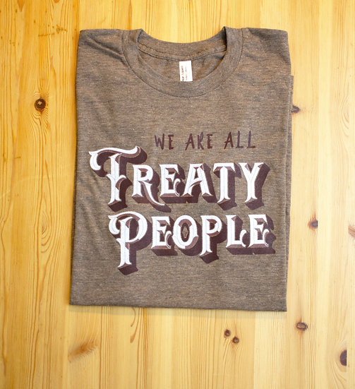 We Are All Treaty People Tee