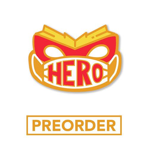 PREORDER: Mask Hero Hard Enamel Pin