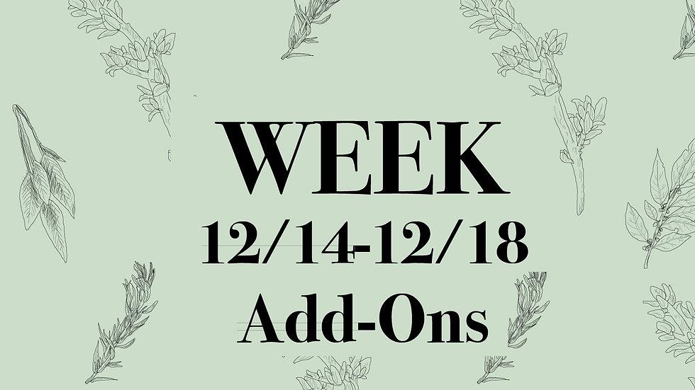 Week 12/14 - 12/18 Add-Ons