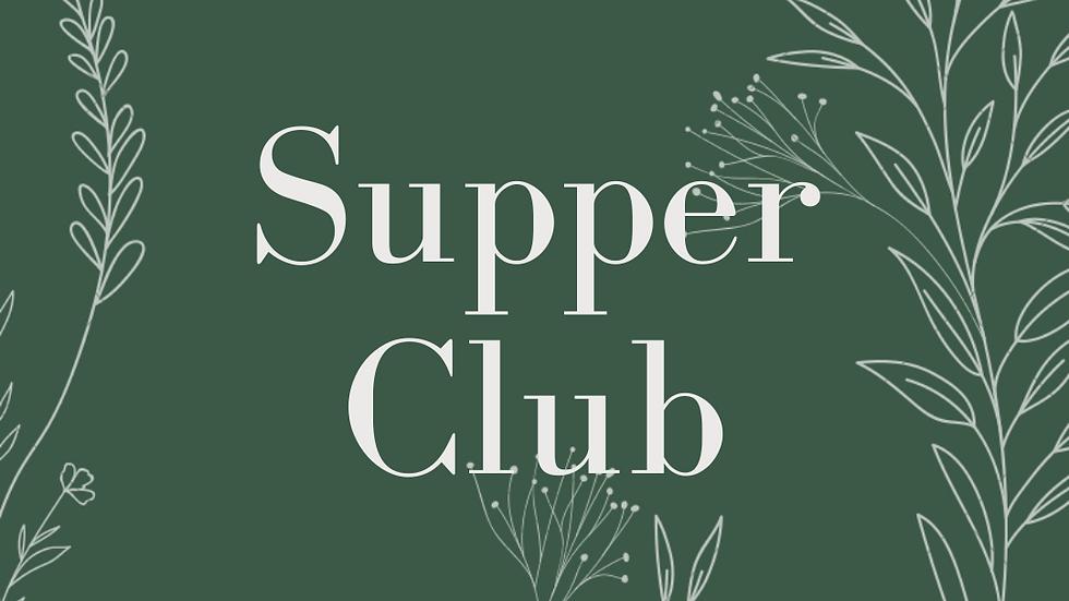 Supper Club Saturday 3/27