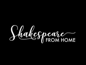Shakespeare from Home Episode 2