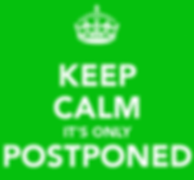 keep-calm-it-s-only-postponed-12-514x600