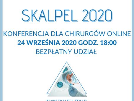 SKALPEL 2020 – Nowoczesne techniki chirurgiczne wraz z algorytmami postępowania okołochirurgicznego