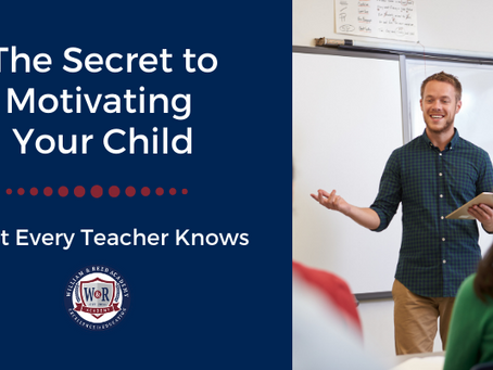 The Secret to Motivating Your Child... What Every Teacher Knows.