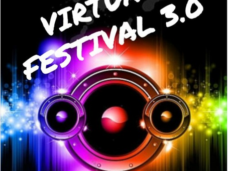 Virtual Festival 3: 26th & 27th June 2020