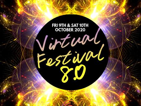 Virtual Festival 8.0 - 8th October 2020