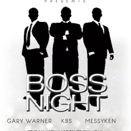 Boss Night: 12th March 2021