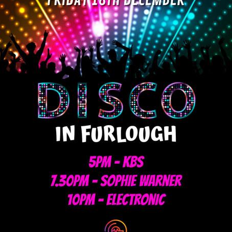 Disco in Furlough: 18th December 2021
