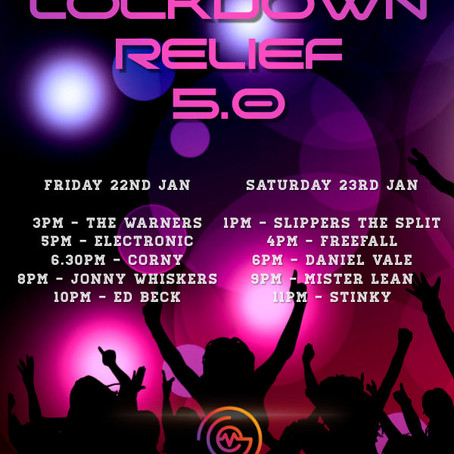 Lockdown Relief: 22nd & 23rd January 2021