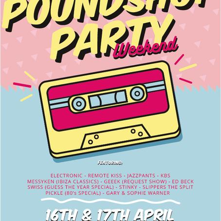 Poundshop Weekend: 16th & 17th April 2021