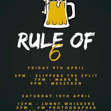 Rule of 6: 9th April 2021