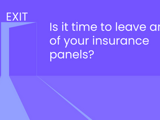 3 Ways to Know When You Should Leave An Insurance Panel