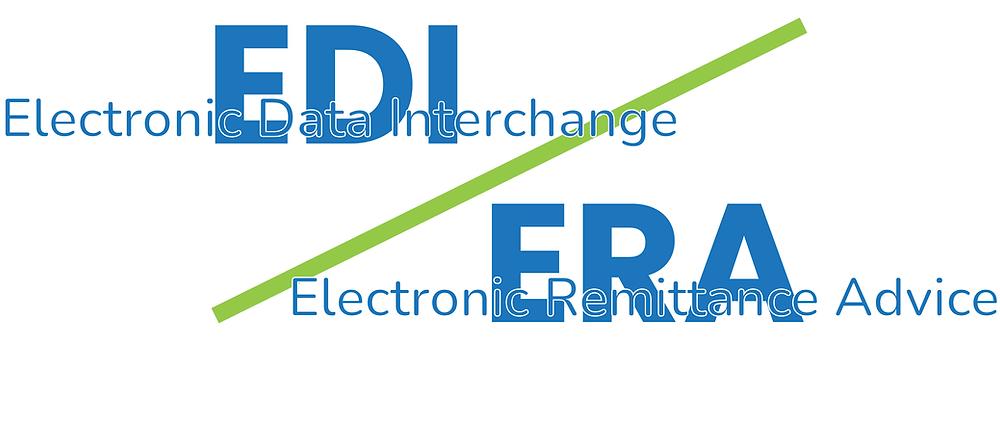 EDI Electronic Data Interchange / ERA Electronic Remittance Advice
