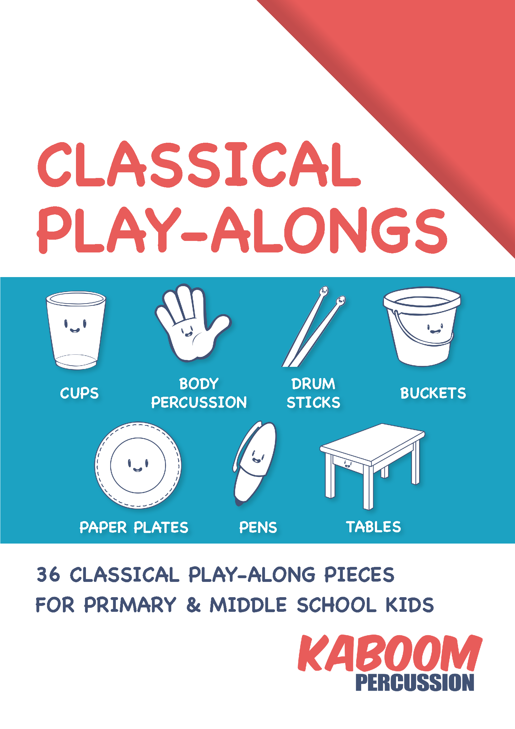 Classical Play Alongs Kaboompercussion
