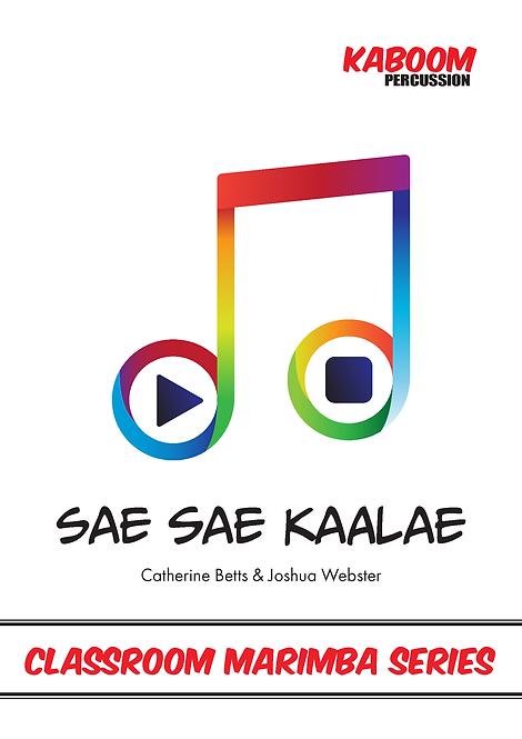 Sae Sae Kaalae (Classroom Marimba Series)