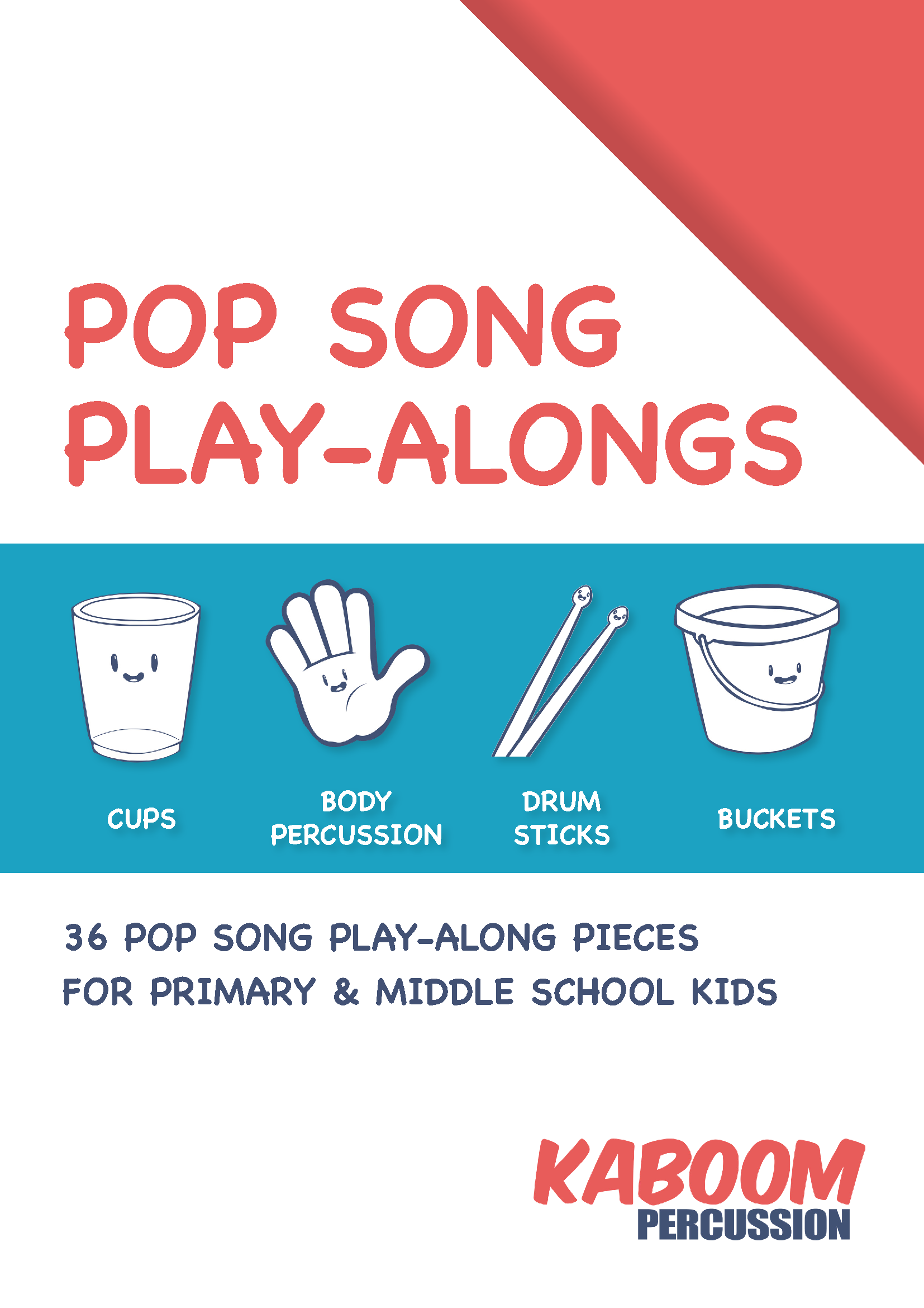 Pop Song Play Alongs Kaboompercussion
