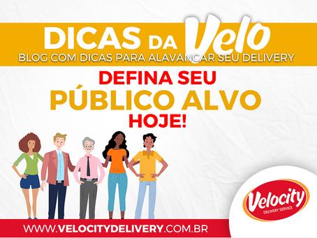 DEFINA O PÚBLICO ALVO PARA SEU DELIVERY HOJE!