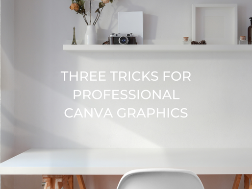 Use These Three Tricks To Make Your Canva Graphics look Pro