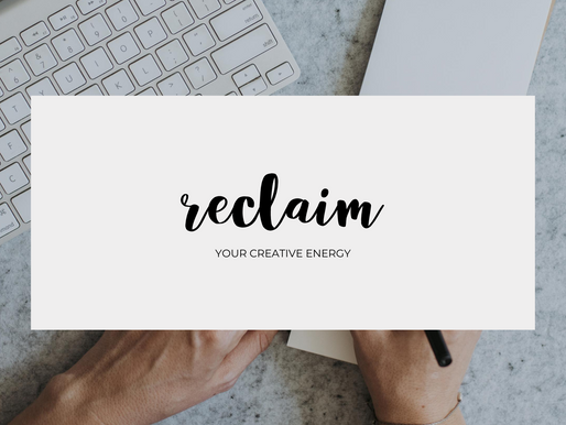 Reclaim Your Creative Energy With These Three Tips