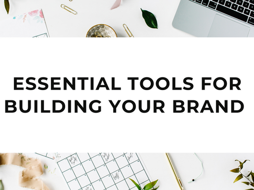 Essential tools to get started building your brand