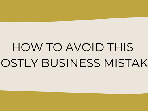 How To Avoid Making This Costly Business Mistake