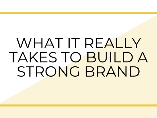 What you REALLY need to build a great brand