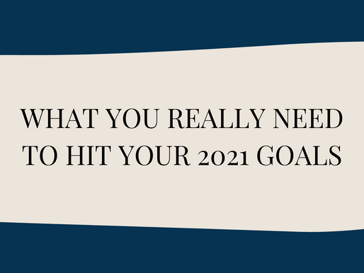 How to ACTUALLY hit your 2021 goals