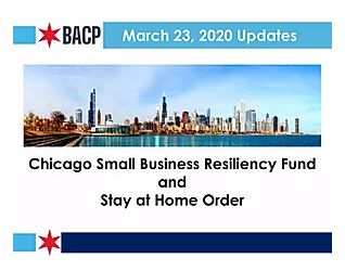 Chicago Small Business Resiliency Fund and Stay at Home Order: Terms, Requirements and How to Apply