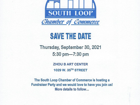 SAVE THE DATE FOR SOUTH LOOP FUNDRAISING PARTY