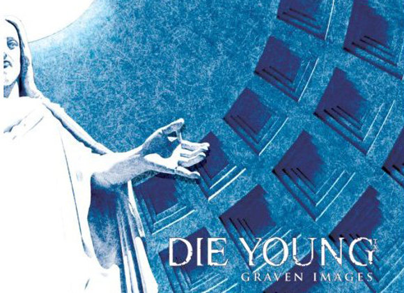 DIE YOUNG - 'GRAVEN IMAGES' CD